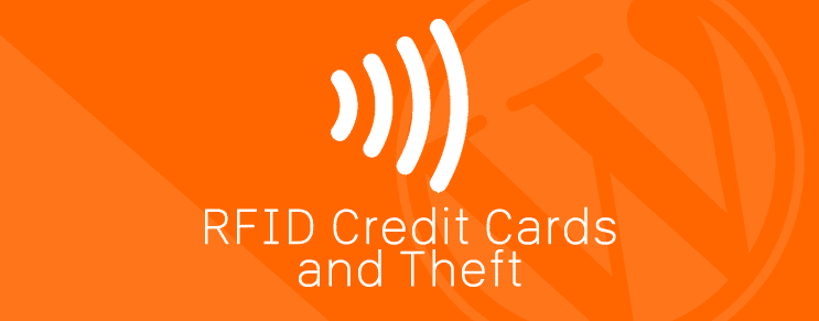 RFID Credit Cards and Theft